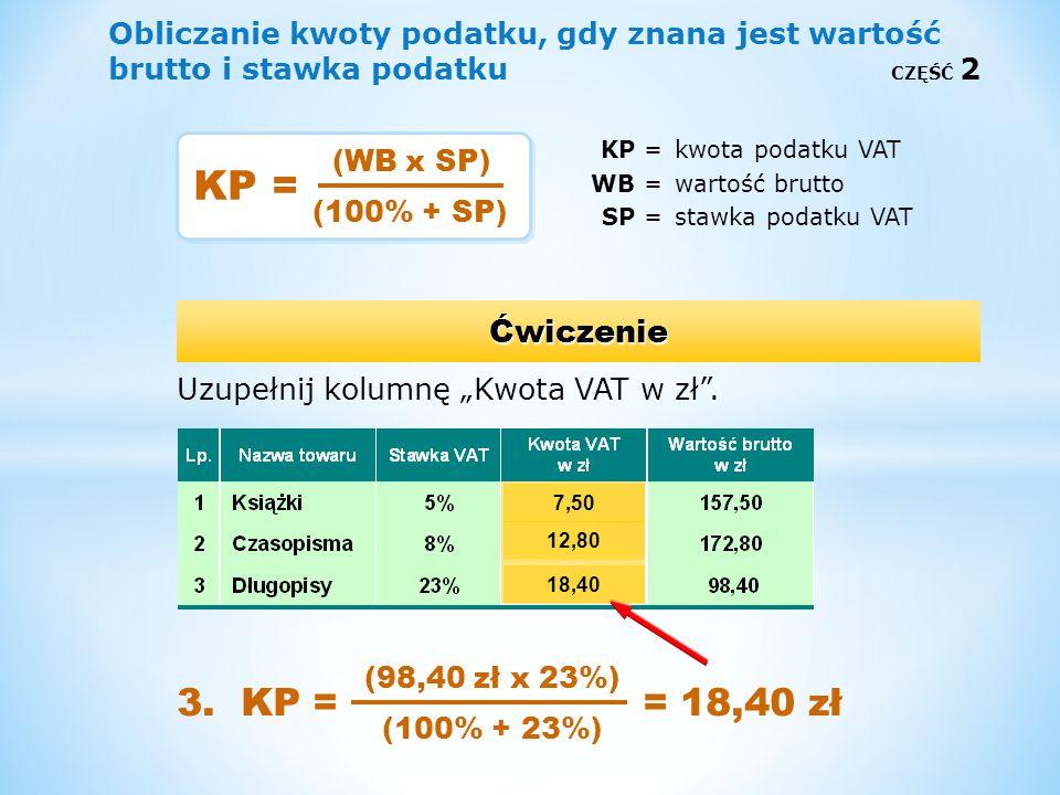 Obliczanie kwoty podatku, gdy znana jest wartość brutto i stawka podatku CZĘŚĆ 2