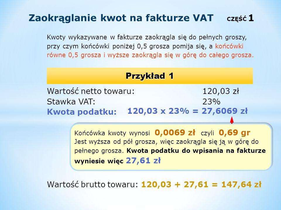 Zaokrąglanie kwot na fakturze VAT CZĘŚĆ 1