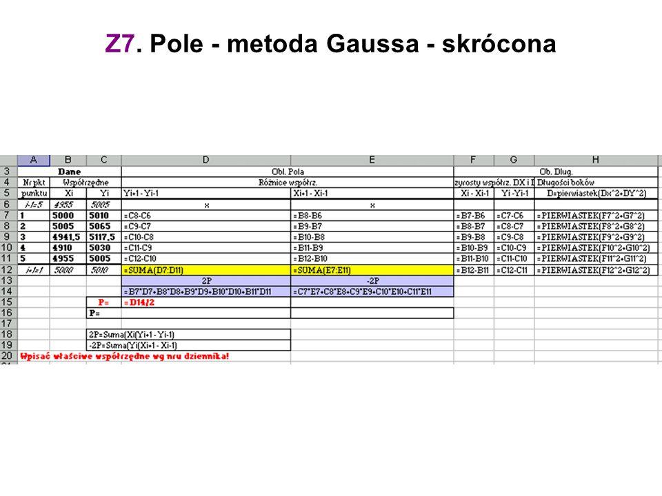 Z7. Pole - metoda Gaussa - skrócona