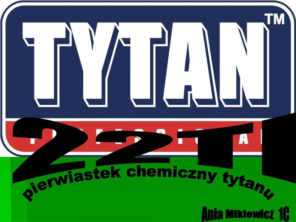 pierwiastek chemiczny tytanu
