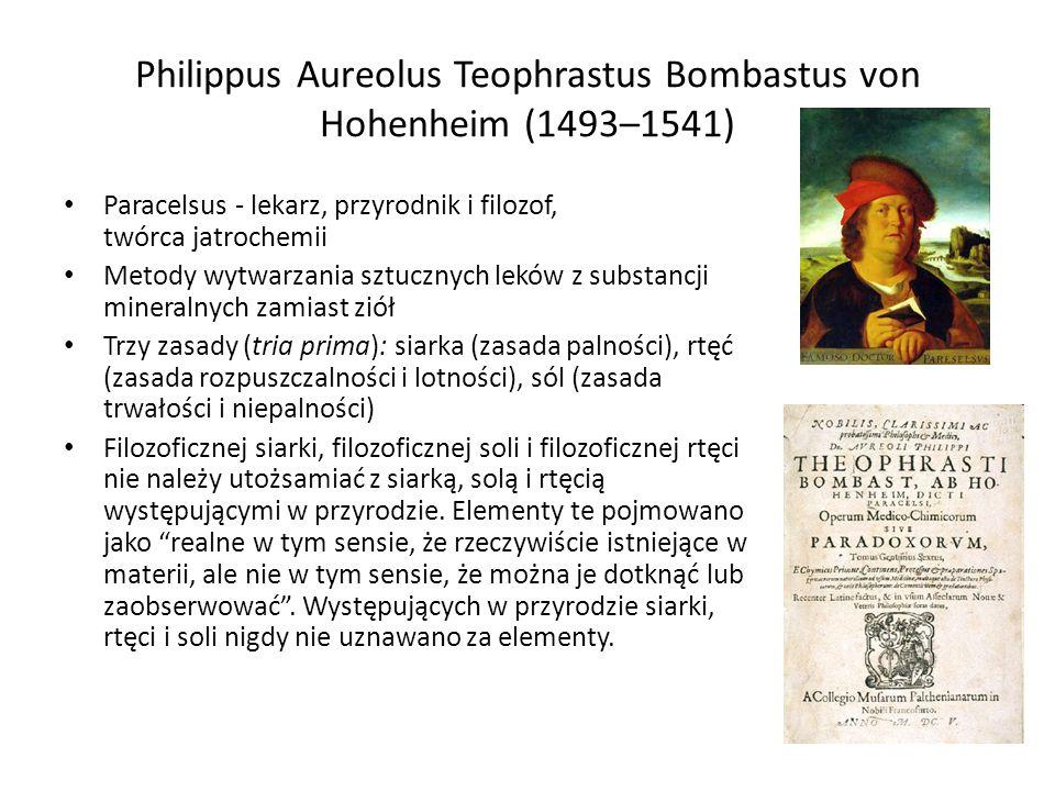 Philippus Aureolus Teophrastus Bombastus von Hohenheim (1493–1541)