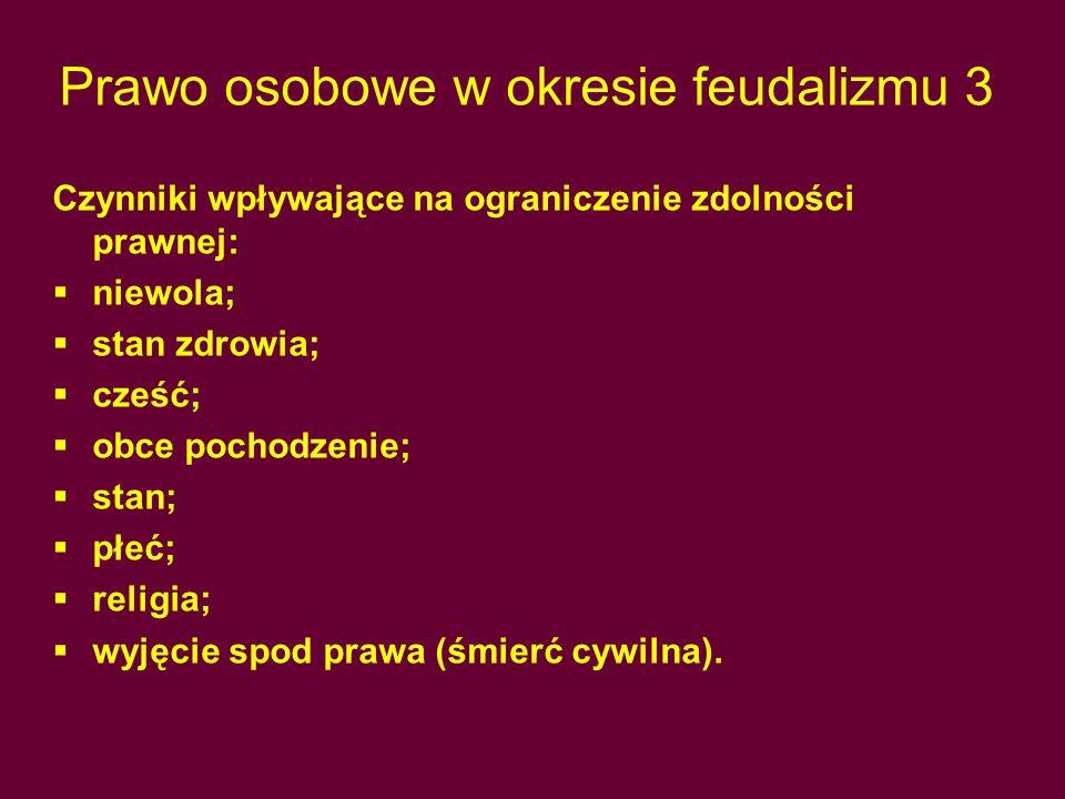 Prawo osobowe w okresie feudalizmu 3