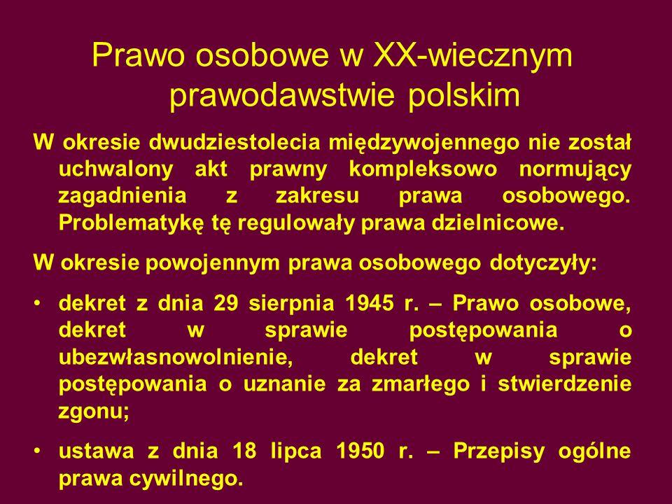 Prawo osobowe w XX-wiecznym prawodawstwie polskim