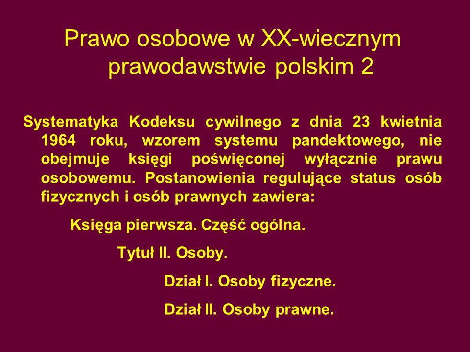 Prawo osobowe w XX-wiecznym prawodawstwie polskim 2