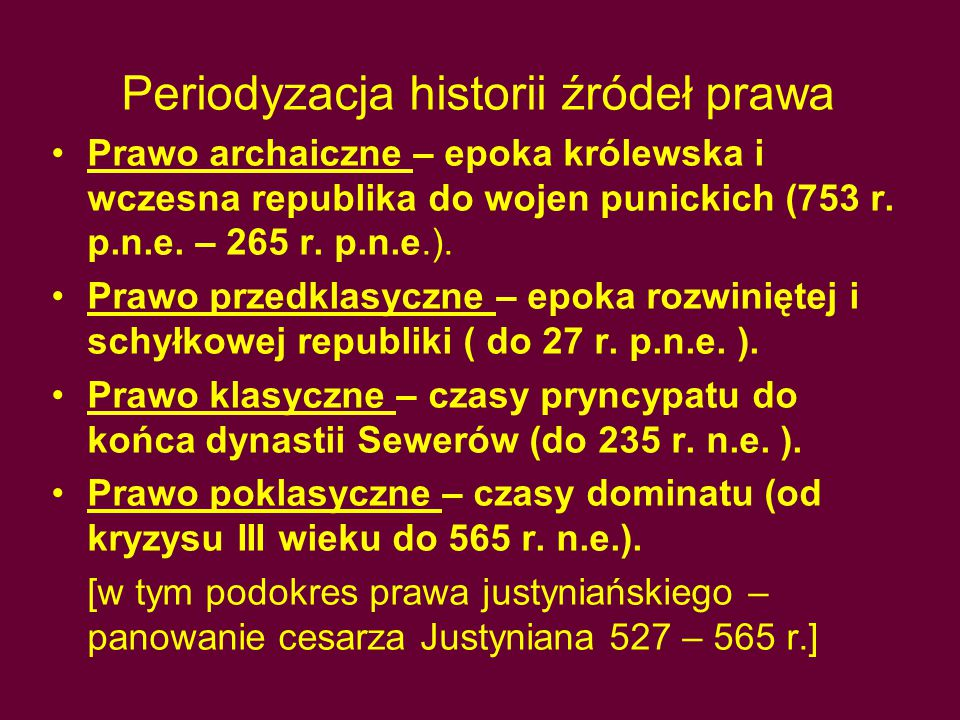 Periodyzacja historii źródeł prawa