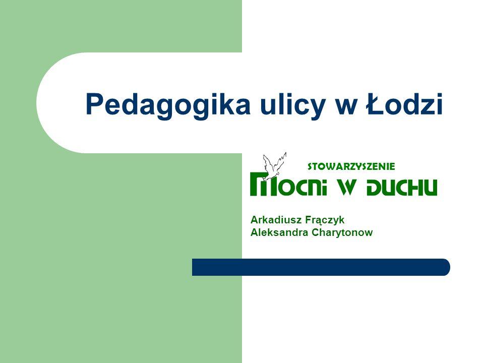 Pedagogika ulicy w Łodzi