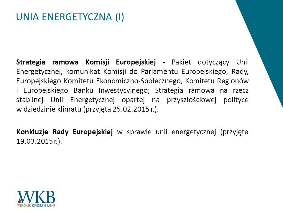 UNIA ENERGETYCZNA (I)