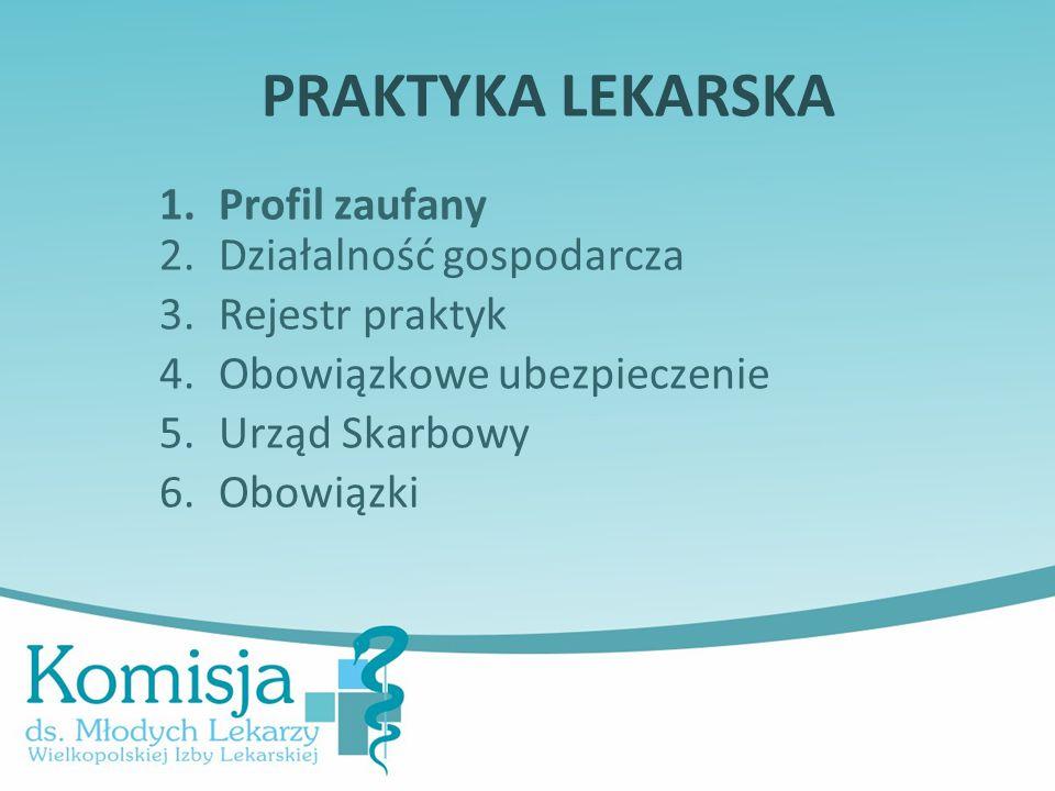 PRAKTYKA LEKARSKA Profil zaufany Działalność gospodarcza