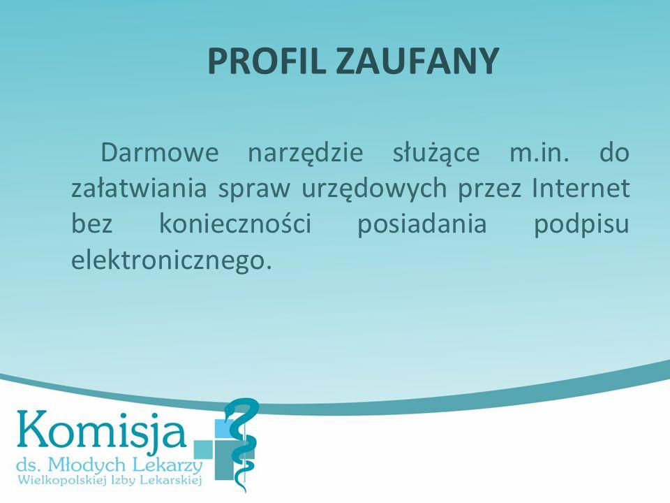 PROFIL ZAUFANY Darmowe narzędzie służące m.in.