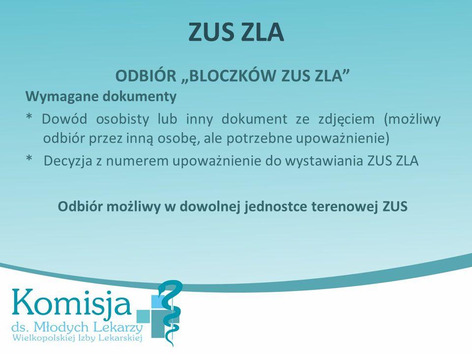"""ZUS ZLA ODBIÓR """"BLOCZKÓW ZUS ZLA Wymagane dokumenty"""