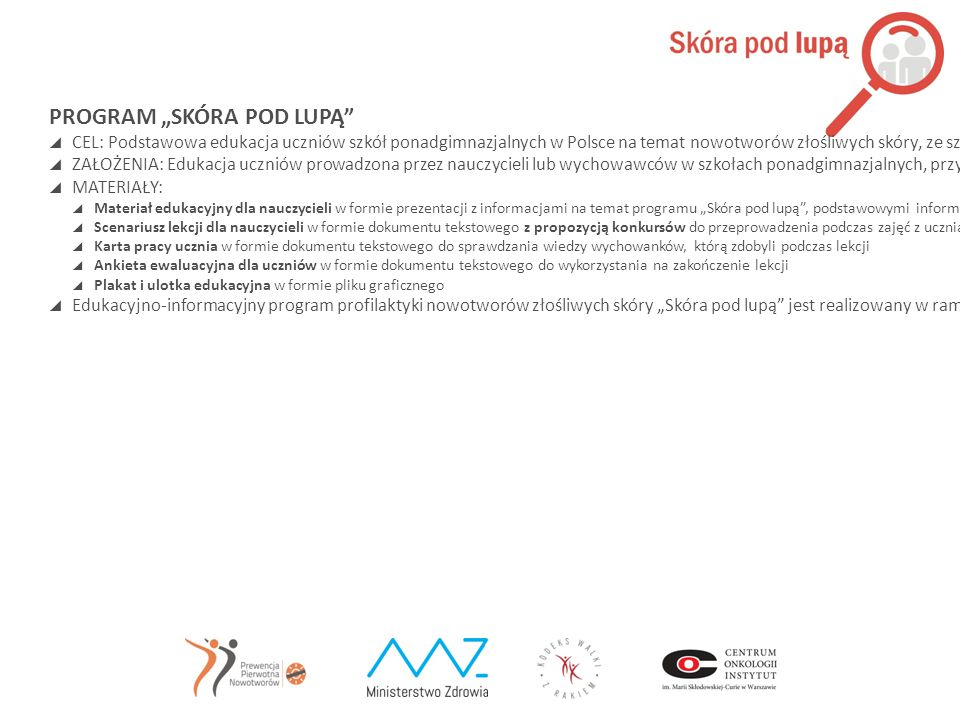 "PROGRAM ""SKÓRA POD LUPĄ"
