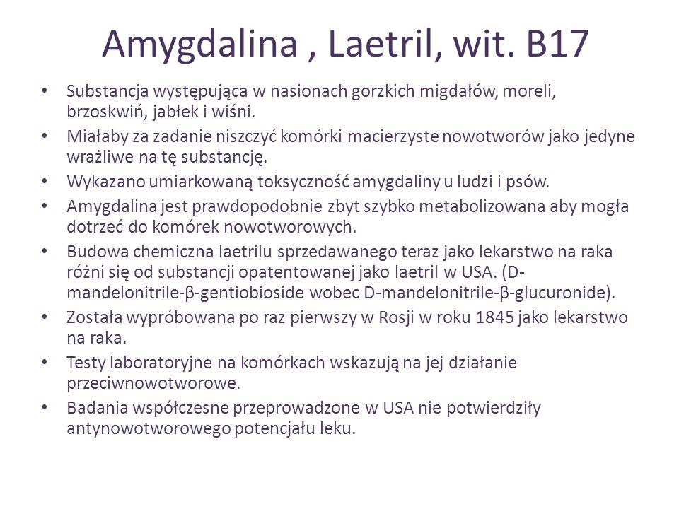 Amygdalina , Laetril, wit. B17