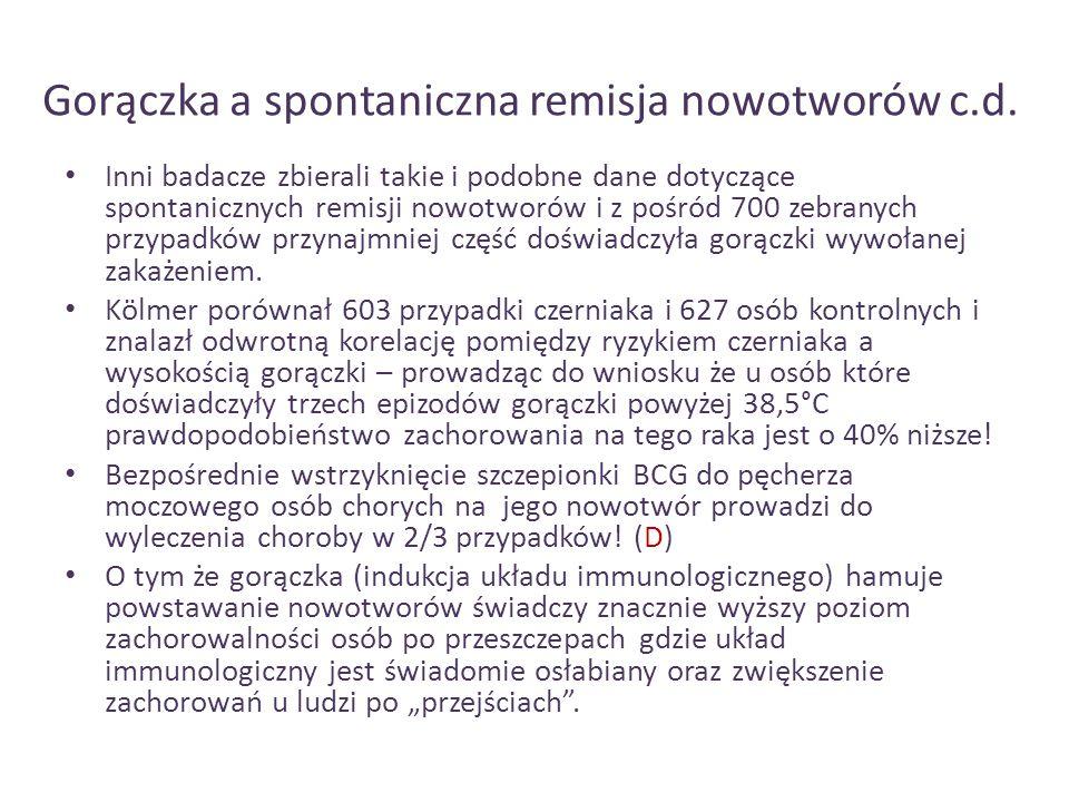 Gorączka a spontaniczna remisja nowotworów c.d.