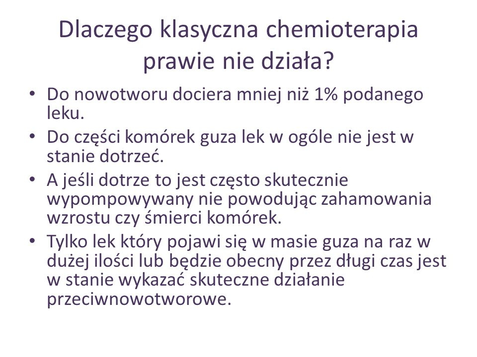 Dlaczego klasyczna chemioterapia prawie nie działa