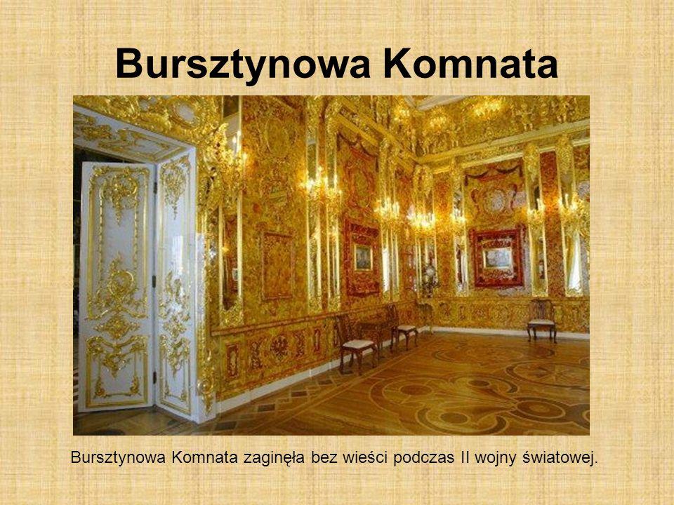 Bursztynowa Komnata zaginęła bez wieści podczas II wojny światowej.