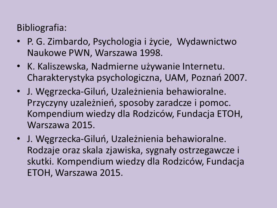 Bibliografia: P. G. Zimbardo, Psychologia i życie, Wydawnictwo Naukowe PWN, Warszawa 1998.