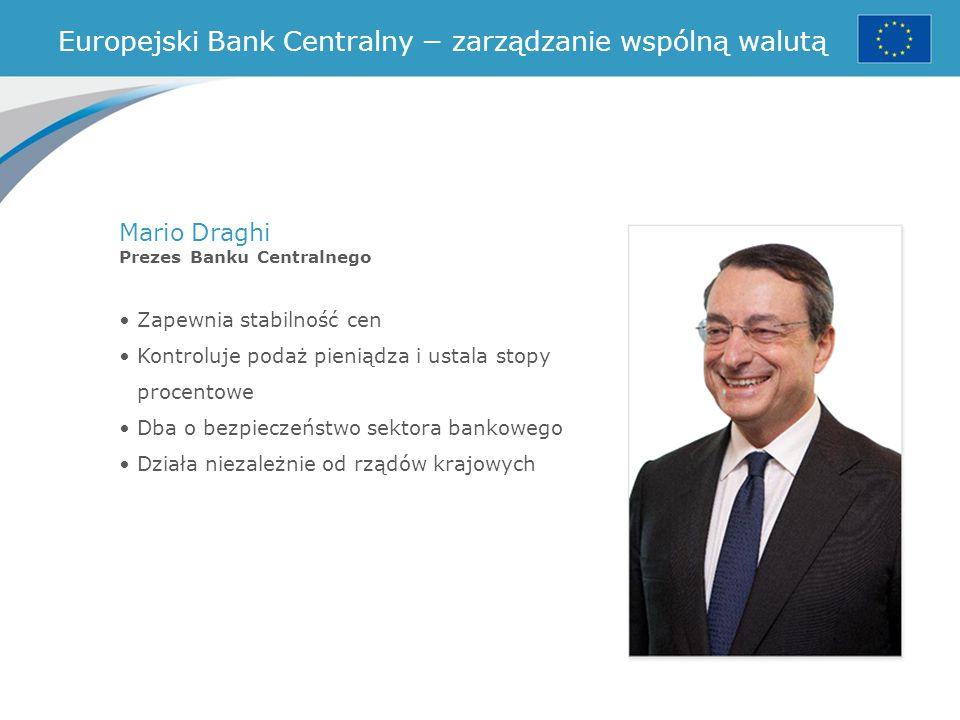 Europejski Bank Centralny − zarządzanie wspólną walutą