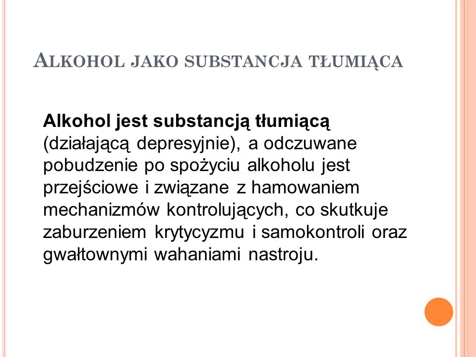 Alkohol jako substancja tłumiąca