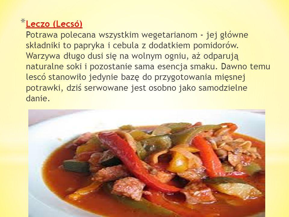 Leczo (Lecsó) Potrawa polecana wszystkim wegetarianom - jej główne składniki to papryka i cebula z dodatkiem pomidorów.