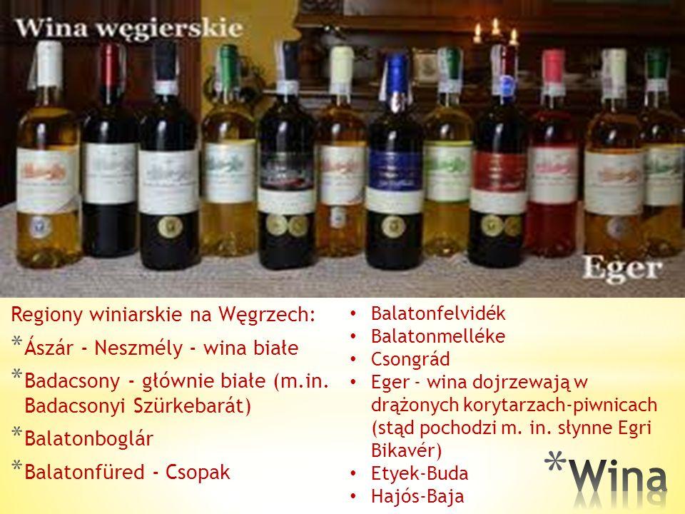 Wina Regiony winiarskie na Węgrzech: Ászár - Neszmély - wina białe