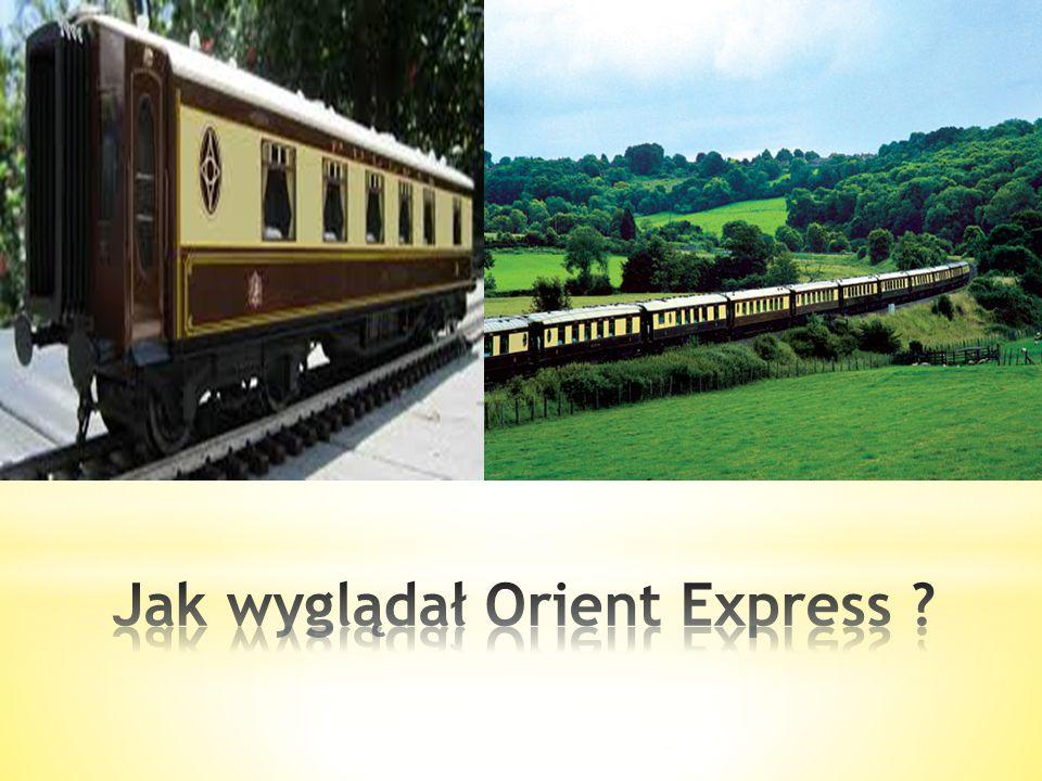 Jak wyglądał Orient Express