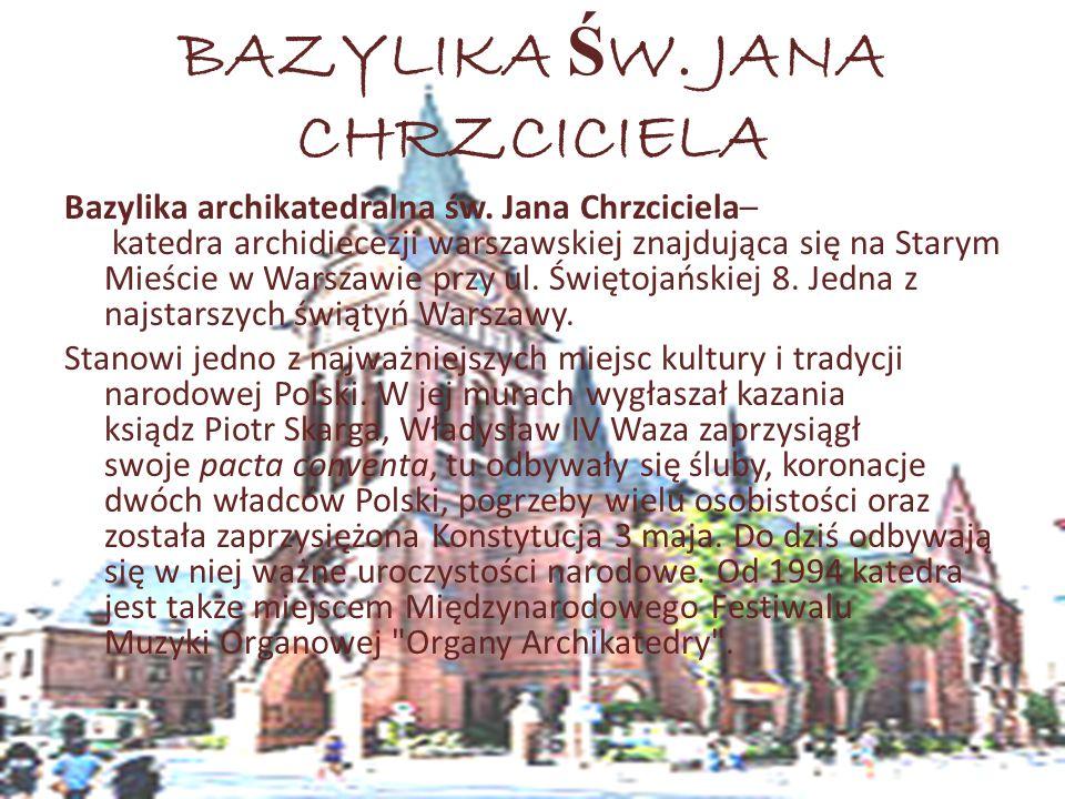BAZYLIKA ŚW. JANA CHRZCICIELA