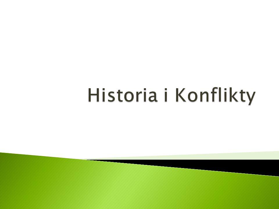 Historia i Konflikty