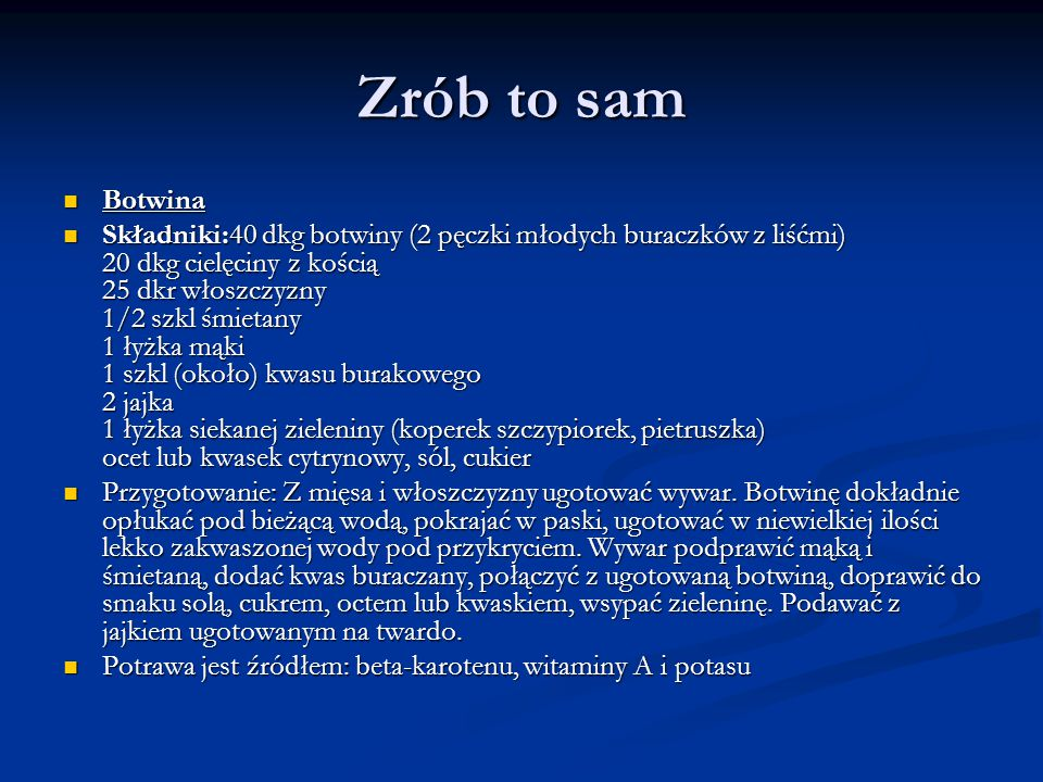 Zrób to sam Botwina.