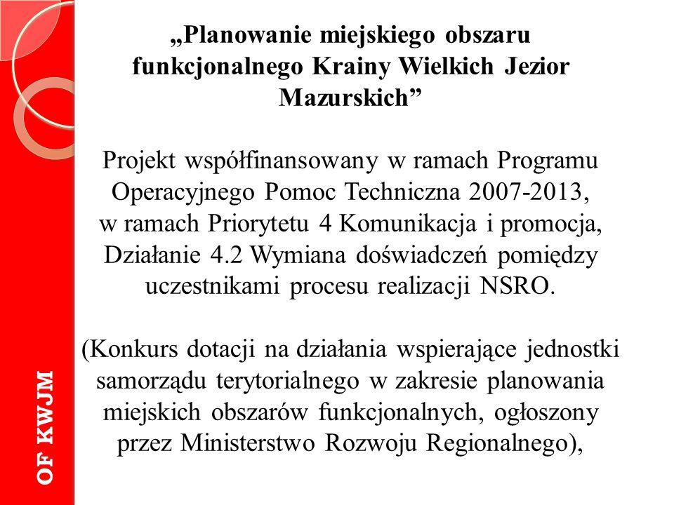 """""""Planowanie miejskiego obszaru funkcjonalnego Krainy Wielkich Jezior Mazurskich"""