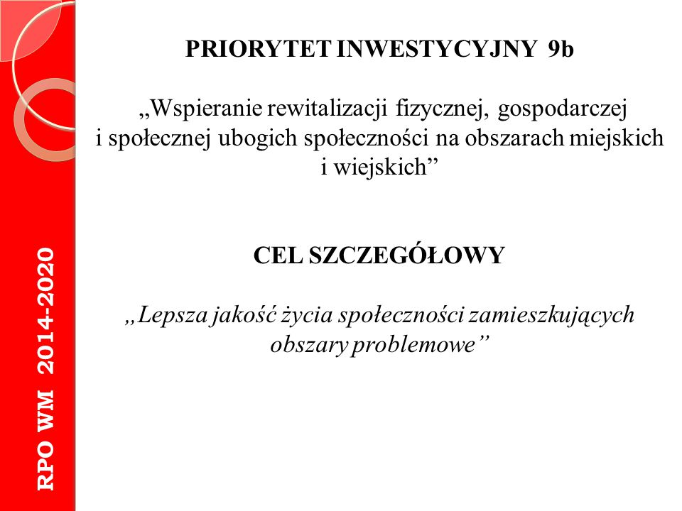 PRIORYTET INWESTYCYJNY 9b