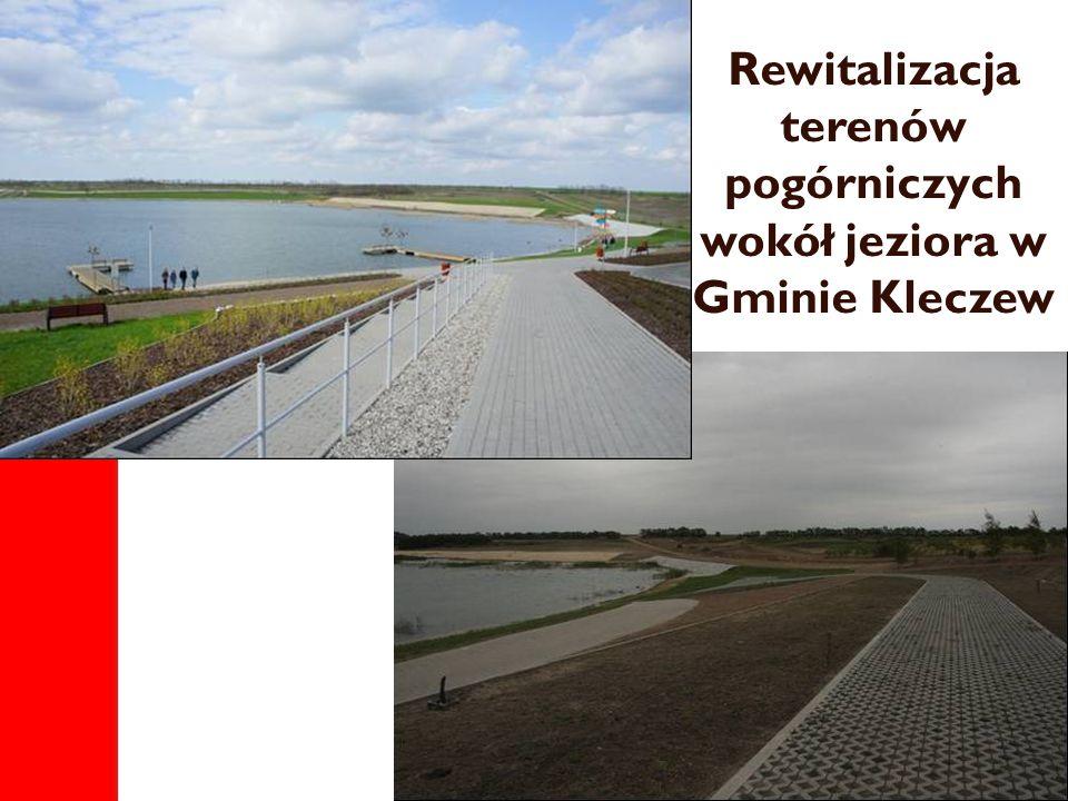 Rewitalizacja terenów pogórniczych wokół jeziora w Gminie Kleczew
