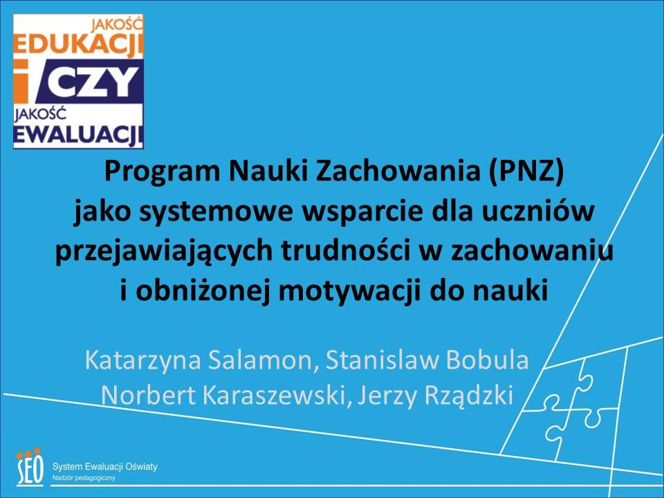 Katarzyna Salamon, Stanislaw Bobula Norbert Karaszewski, Jerzy Rządzki