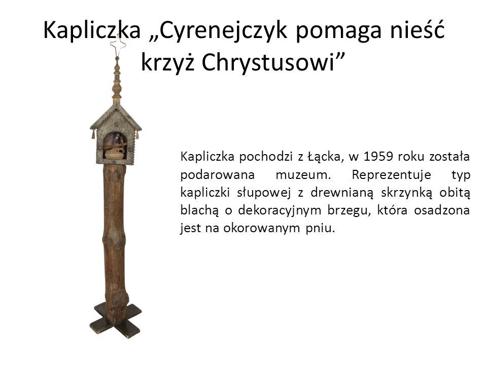 """Kapliczka """"Cyrenejczyk pomaga nieść krzyż Chrystusowi"""