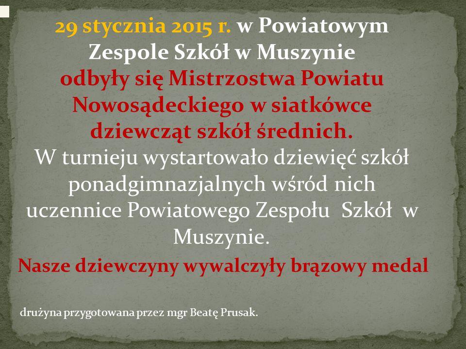 29 stycznia 2015 r. w Powiatowym Zespole Szkół w Muszynie odbyły się Mistrzostwa Powiatu Nowosądeckiego w siatkówce dziewcząt szkół średnich.