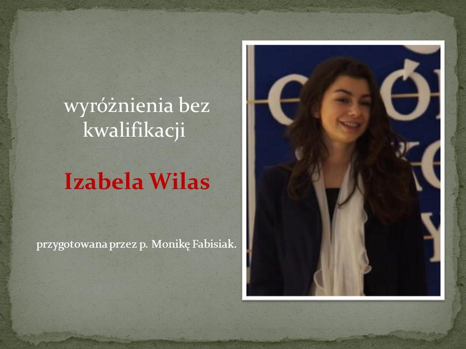 wyróżnienia bez kwalifikacji Izabela Wilas
