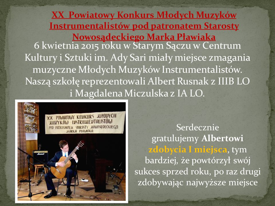XX Powiatowy Konkurs Młodych Muzyków Instrumentalistów pod patronatem Starosty Nowosądeckiego Marka Pławiaka
