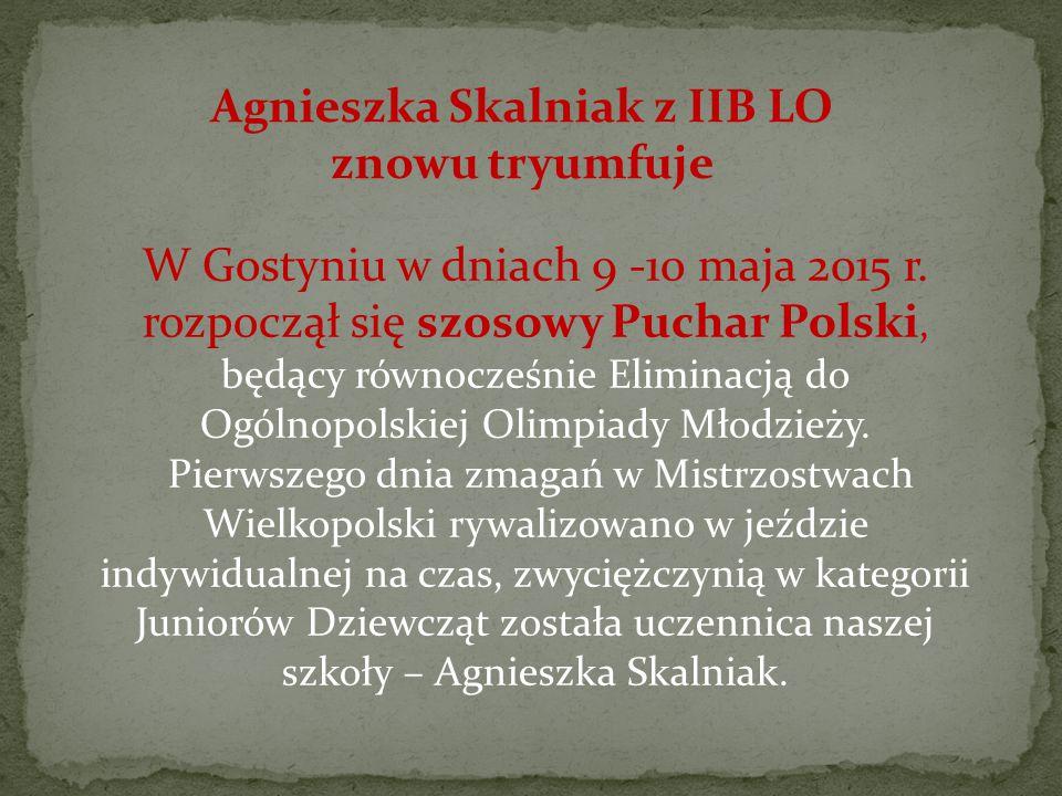 Agnieszka Skalniak z IIB LO znowu tryumfuje