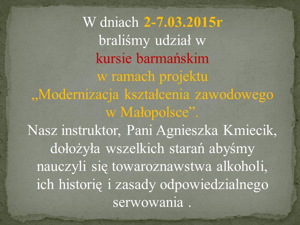 """w ramach projektu """"Modernizacja kształcenia zawodowego w Małopolsce ."""