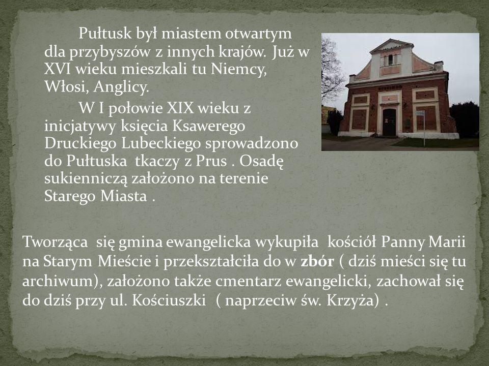 Pułtusk był miastem otwartym dla przybyszów z innych krajów