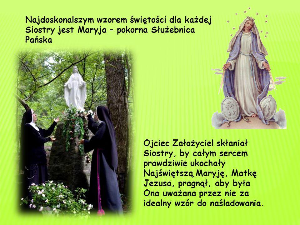 Najdoskonalszym wzorem świętości dla każdej Siostry jest Maryja – pokorna Służebnica Pańska