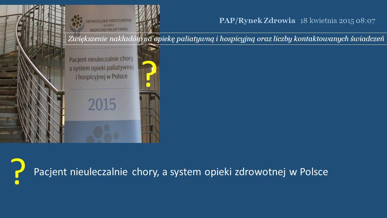 Pacjent nieuleczalnie chory, a system opieki zdrowotnej w Polsce