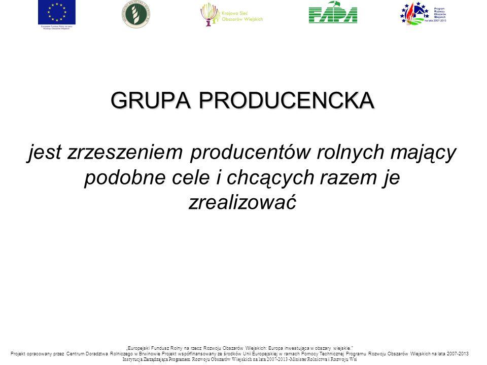 GRUPA PRODUCENCKA jest zrzeszeniem producentów rolnych mający podobne cele i chcących razem je zrealizować
