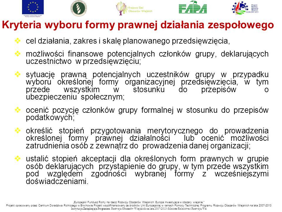 Kryteria wyboru formy prawnej działania zespołowego