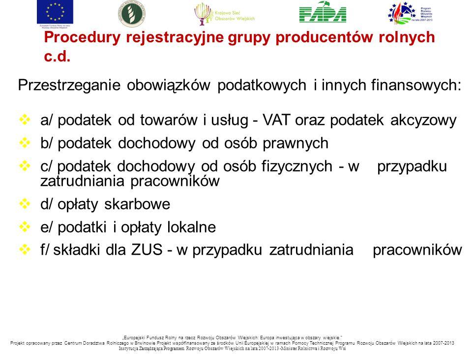 Procedury rejestracyjne grupy producentów rolnych c.d.