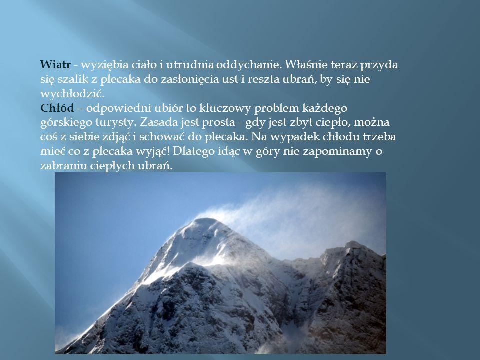 Wiatr - wyziębia ciało i utrudnia oddychanie