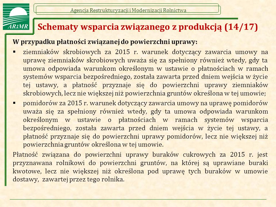 Schematy wsparcia związanego z produkcją (14/17)