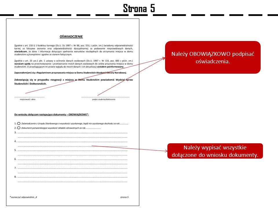 Strona 5 Należy OBOWIĄZKOWO podpisać oświadczenia.
