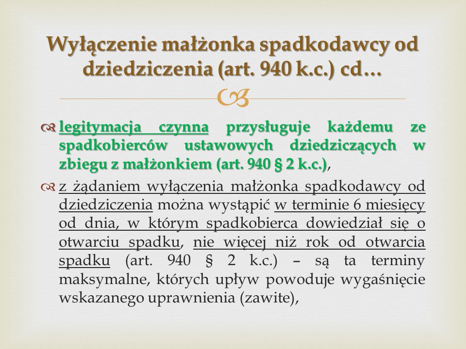 Wyłączenie małżonka spadkodawcy od dziedziczenia (art. 940 k.c.) cd…