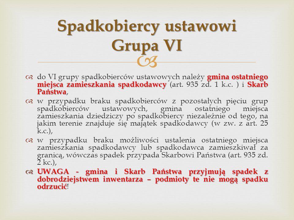 Spadkobiercy ustawowi Grupa VI