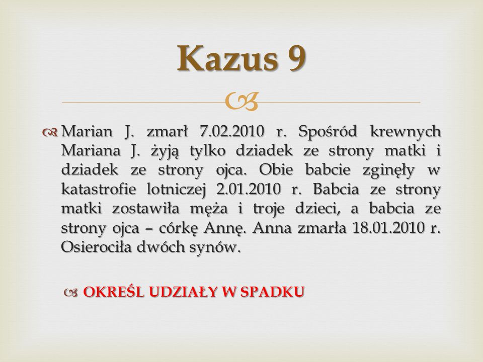 Kazus 9